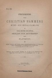 Förteckning öfver Christian Hammers mynt- och medaljsamling af guld, silfver och koppar sedlar och aktiebref samt plåtmynt II.