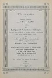 Förteckning öfver framlidne ingeniören A. F. Westerlunds samling af Sveriges och Finlands medeltismynt : svenska och utländska mynt, medaljer i silfver, koppar etc. etc. plåtmynt och pappersmynt