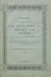 Förteckning öfver en samling guld-, silfver-, koppar- och sedel-mynt samt polletter grunded af Lektorn, Dokt. R.W. Hartman i gefle