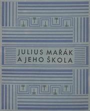 Julius Marák a jeho skola