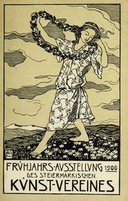 Frühjahrs-Ausstellung 1906 des Steiermärkischen Kunst-vereines