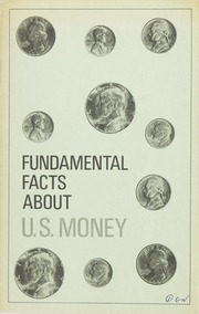 Fundamental Facts About U.S. Money