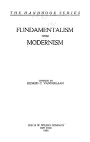 fundamentalism v modernism Do note, that not all fundamentalist protestant churches who bash all forms of modern culture and interpret the bible all literally are kjv-only and some fundies even use bible versions like nasb and niv.