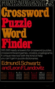 Funk & Wagnalls crossword puzzle word finder : Schwartz, Edmund I