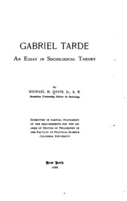 gabriel tarde an essay in sociological theory Gabriel tarde, an essay in sociological theory - scholar's choice edition by michael marks davis, 9781297251818, available at book depository with free delivery worldwide.