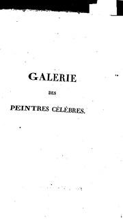 Galerie des peintres célèbres, avec des remarques sur le genre de chaque maître