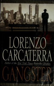 Gangster Lorenzo Carcaterra Free Download Borrow And Streaming Internet Archive