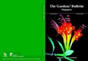 The Gardens bulletin Singapore