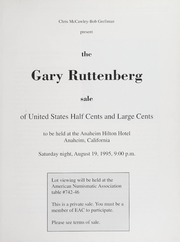 The Gary Ruttenberg Sale of United States Half Cents and Large Cents