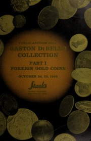 Gaston DiBello Collection, Part I: Foreign Gold Coins