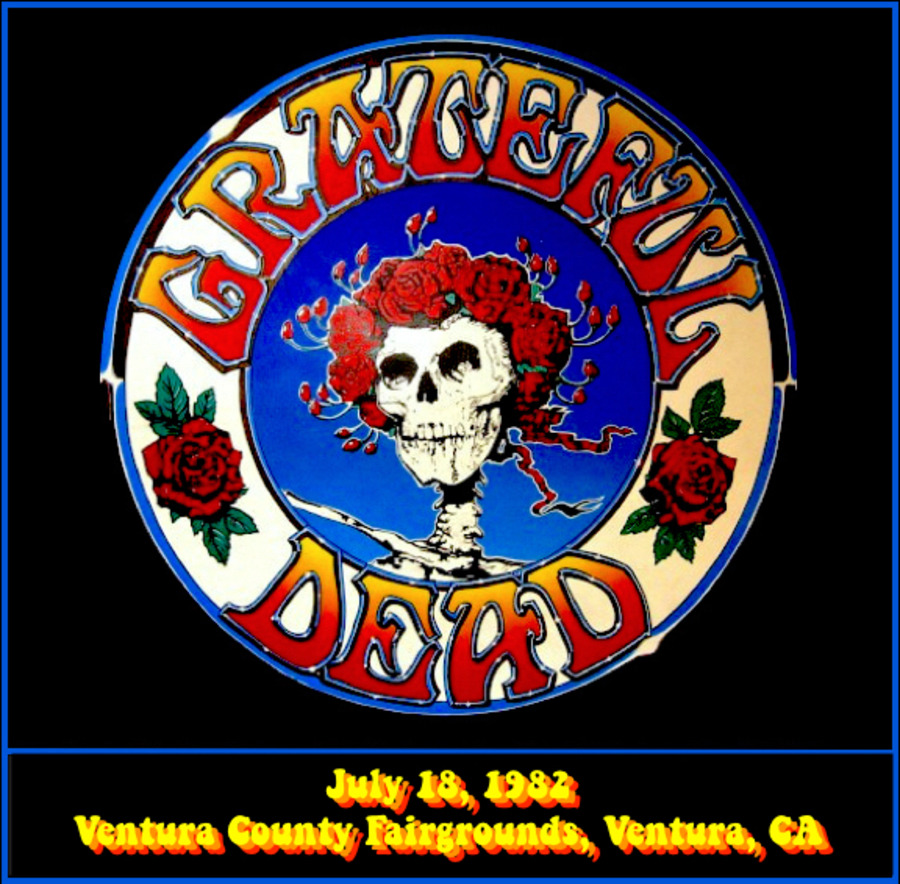 Grateful Dead Live at Ventura County Fairgrounds on 1982-07-18