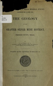 The geology of the Shafter silver mine district, Presidio
