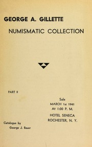 George A. Gillette : numismatic collection. [03/01/1941]