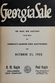 Georgia Sale: 166 Mail Bid Auction To Be Sold By America's Leading Coin Auctioneers