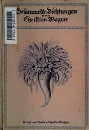 Gesammelte Dichtungen. Hrsg. von Otto Güntter