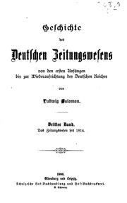 Geschichte des deutschen Zeitungswesens : von d. ersten Anfängen bis z. Wiederaufrichtung d. Dt. Reiches ; 3 Bd. in 2