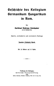 Geschichte des Kollegium Germanikum Hungaricum in Rom