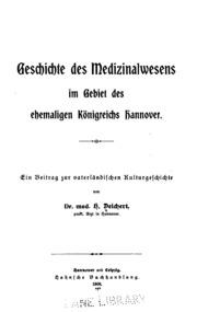 Geschichte des Medizinalwesens im Gebiet des ehemaligen Königreichs Hannover: Ein beitrag zur ...