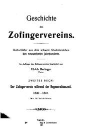 Geschichte des Zofingervereins: Kulturbilder aus dem Schweiz, Studentenleben des neunzehnten ...