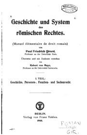 Geschichte und System des römischen Rechtes. Manuel élémentaire de droit romain