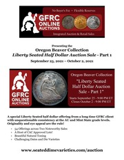 Oregon Beaver Collection Liberty Seated Half Dollar Auction Sale - Part 1
