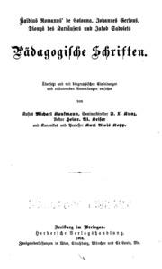 Ägidius Romanus- de Colonna, Johannes Gersons, Dionys des Kartäusers und Jakob Sadolets ...