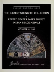 The Gilbert Steinberg Collection of United States Paper Money and Indian Peace Medals