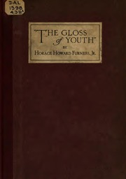 The gloss of youth, an imaginary episode in the lives of William Shakespeare and John Fletcher