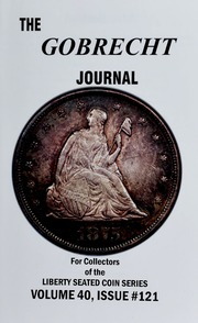 Gobrecht Journal: For Collectors of the Liberty Seated Coin Series