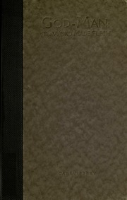 God-man : the word made flesh : Carey, George W  (George Washington