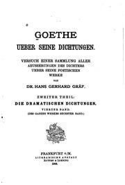 Vol 4: Goethe über seine Dichtungen: Versuch einer Sammlung aller Äusserungen des ...