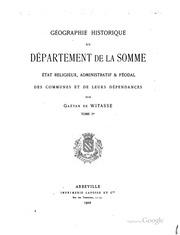 Vol 4: Géographie historique du département de la Somme: