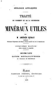Géologie appliquée: traite du gisement et de la recherche des mineraux utiles