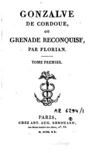 Gonzalve de Cordoue ou Grenade reconquise: ou, Grenade reconquise
