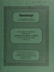 The Gordon V[incent] Doubleday collection of Anglo-Saxon coins, mostly Aethelred II to Edward the Confessor, and including a comprehensive series of the mints of East Anglia ... [Catalogued by P.D. Mitchell] ... [10/06/1987]