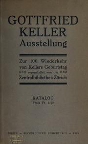 Gottfried Keller Ausstellung zur 100. Wiederkehr von Kellers Geburtstag