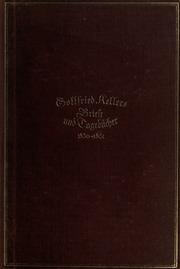 Vol 2: Gottfried Kellers Leben, Briefe und Tagebücher