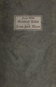 Gottfried Keller und Conrad Ferdinand Meyer in ihrem persönlichen und literarischen Verhältnis