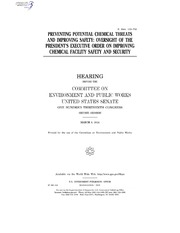 PREVENTING POTENTIAL CHEMICAL THREATS AND IMPROVING SAFETY: OVERSIGHT OF THE PRESIDENTS EXECUTIVE ORDER ON IMPROVING CHEMICAL FACILITY SAFETY AND SECURITY