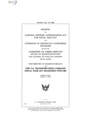 H.A.S.C. No. 114-109 HEARING ON NATIONAL DEFENSE AUTHORIZATION ACT FOR FISCAL YEAR 2017 AND OVERSIGHT OF PREVIOUSLY AUTHORIZED PROGRAMS BEFORE THE COMMITTEE ON ARMED SERVICES HOUSE OF REPRESENTATIVES ONE HUNDRED FOURTEENTH CONGR