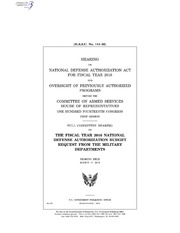 H.A.S.C. No. 114-20 HEARING ON NATIONAL DEFENSE AUTHORIZATION ACT FOR FISCAL YEAR 2016 AND OVERSIGHT OF PREVIOUSLY AUTHORIZED PROGRAMS BEFORE THE COMMITTEE ON ARMED SERVICES HOUSE OF REPRESENTATIVES ONE HUNDRED FOURTEENTH CONGRE