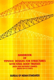 SP 38: Handbook of Typified Designs for Structures with Steel Roof