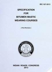 IRC 107: Specification for Bitumen Mastic Wearing Courses