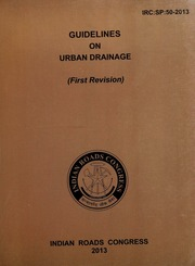 IRC SP 050: Guidelines on Urban Drainage (First Revision