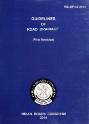 IRC SP 042: Guidelines on Road Drainage (First Revision) : Indian