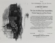 The Government Blue-Book: A Complete History of the Lives of all the Great Counterfeiters, Criminal Engravers and Plate Printers