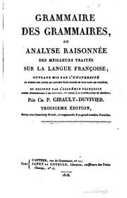 Grammaire des grammaires, ou, Analyse raisonnée des meilleurs ..., Volume 2