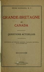 Grande-Bretagne et Canada; questions actuelles. Conférence au Théâtre national français, Montréal, le 20 octobre 1901