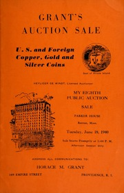 Grant's eighth public auction sale : U. S. and foreign copper, gold, and silver coins ... [06/18/1940]