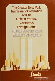 The Greater New York Numismatic Convention Sale of United States, Ancient & Foreign Coins